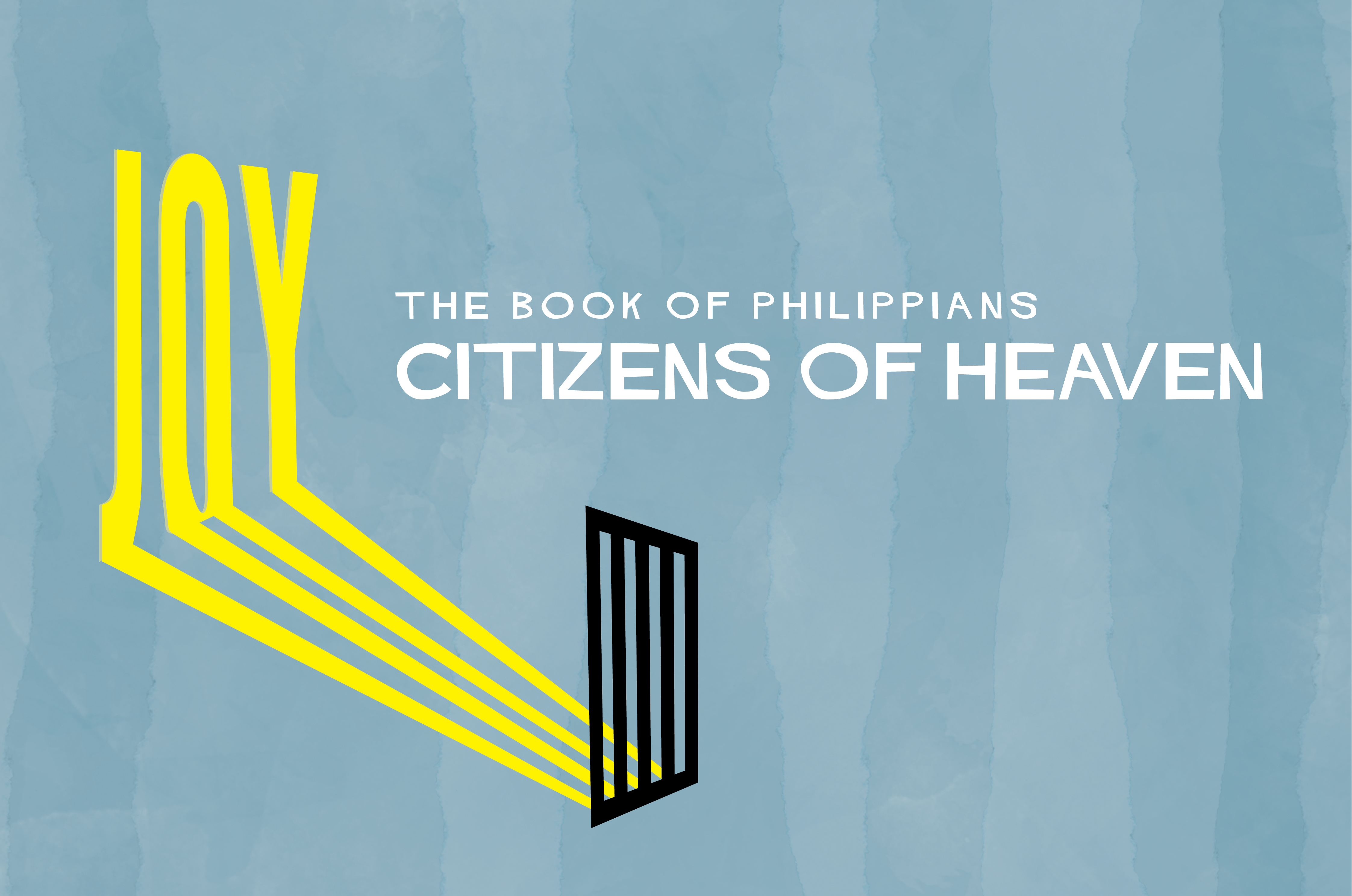 Philippians: Citizens of Heaven